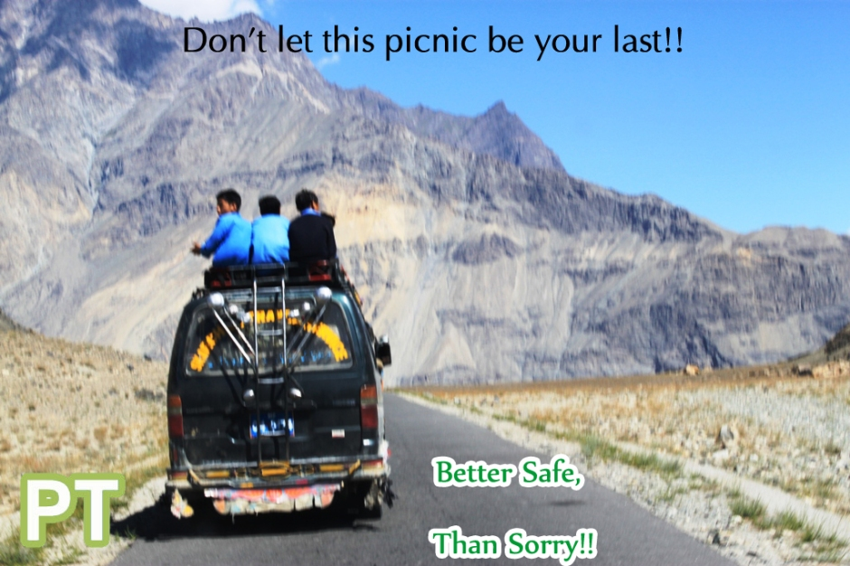 Tens of overloaded and speeding vehicles can be seen on the roads of Gilgit, Baltistan and Chitral, carrying students for 'Picnics' and 'tours'. In the past tens of lives have been lost in search of 'pleasure'. It is hoped that school administrations, transporters and students will not let the pleasure trips to become moments of grief and sorrow. [Public Service Message]